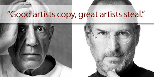 Picasso and Jobs steal not copy